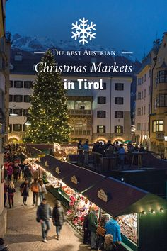 Innsbruck has some of the best Christmas Markets in Tirol, Austria