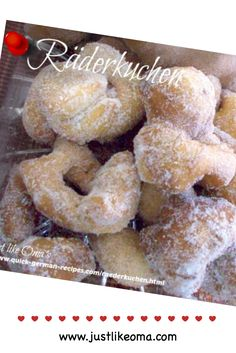 Räderkuchen bring back such fond memories. My Mutti would make them whenever my friends came over or I needed to bring a treat to school to share with others. She knew every child loved them. Deep fried and covered in cinnamon sugar, these were heavenly!  Recipe: http://www.quick-german-recipes.com/raederkuchen.html  ~ Oma Gerhild <3   #justlikeoma #littledonuts
