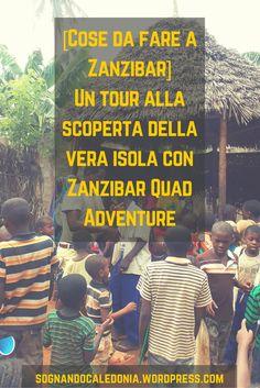 [Cose da fare a Zanzibar] Un tour alla scoperta della vera isola con Zanzibar Quad Adventure