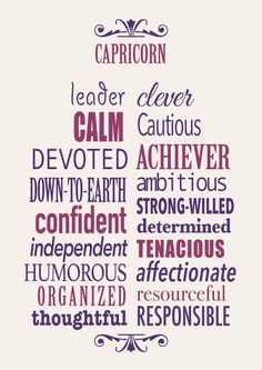 Capricorn ~ ambitious, devoted, and down-to-earth!