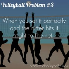 Volleyball Problem  lol @Oriana Hampton i have to apologize for this (: