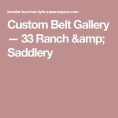 Custom handmade belts featuring hand tooled floral carving, names, and figures. Our custom belts are made to the highest standards with unlimited options. Custom Belts, Ranch, Gallery, Handmade, Guest Ranch, Hand Made, Custom Sashes, Roof Rack, Handarbeit