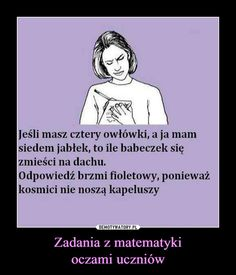 Zadania z matematykioczami uczniów – Hate School, Funny Mems, Just Smile, Funny Stories, Wtf Funny, Man Humor, Best Memes, Sarcasm, Real Life