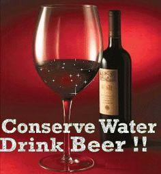 conserve water drink #Beer. Wine Images, Drink Beer, Water Conservation, Drinking Water, Red Wine, Alcoholic Drinks, Glass, Conservation Of Water, Drinkware