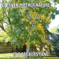 Even Mother Nature is a Packer Fan! ;)