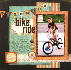tamara jensen - love this line! I'd like to scraplift this one for a photo of my son on his scooter!! Love the pennant banner and the focus on the action photo!