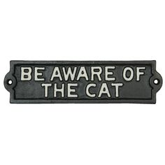 Be aware of the cat - sign