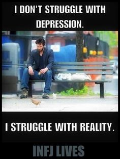 I am always rather depressed naturally simply because of the state of the world, it's not clinical, it's factual.