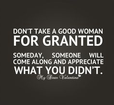men that treat women badly quotes | Good Woman Quotes