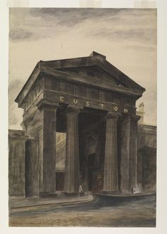 Watercolour by Barbara Jones. The Doric Arch, Euston Station (Recording Britain, London). Old London, London Art, Camden London, Euston Station, London History, Blog Pictures, Story Of The World, Popular Art, London Underground