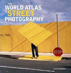 Yale University Press - The World Atlas of Street Photography | LensCulture