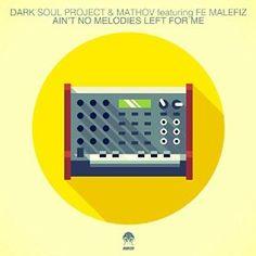 Dark Soul Project & Mathov Feat. Fe Malefiz - Ain't No Melodies Left For Me | Audio Noir Rekonstruction