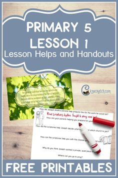 Great LDS lesson helps and handouts for Primary 5 Lesson 1: Joseph Smith  and the First Vision