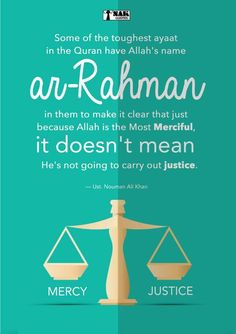 Ar-Rahman means Allah is merciful but he is also Just! Short Islamic Quotes, Beautiful Islamic Quotes, Muslim Quotes, Islamic Inspirational Quotes, Hindi Quotes, Hadith Quotes, Allah Quotes, Arabic Quotes, Beautiful Images