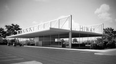 Mies van der Rohe - Myron Goldsmith | Cantor Drive-in Restaurant | Indianapolis,USA | 1945 - 1950