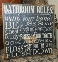 BATHROOM Rules Primitive Sign by Heresyoursignprim on Etsy, $29.99
