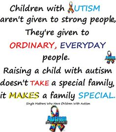 I always say my sister is a miracle worker...She is so good with my autistic neice <3