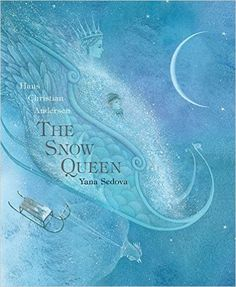 The Snow Queen: A Tale in Seven Stories: Amazon.co.uk: Anthea Bell, Hans…