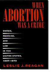 An excerpt from Leslie J. Reagan's book on abortion History Of Abortion, Before I Forget, Medicine Organization, Reproductive Rights, Behavior, Drugs, Crime, Politics, Reading