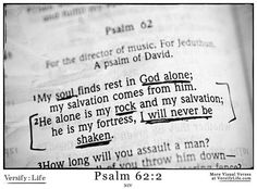"""FATHER, PSALMS 62 SAYS THAT """"MY SOUL FINDS REST IN GOD ALONE"""" MY SALVATION COMES FROM HIM"""" THE WORD SAYS THAT YOU ALONE ARE MY ROCK AND MY SALVATION, MY FORTRESS , AND I WILL NEVER BE SHAKEN. I PRAY THIS FOR AMERICA TONIGHT IN HER DARK HOUR.  I PRAY THAT YOU BE AMERICA'S REFUGE AND STRENGTH TONIGHT IN JESUS NAME AMEN ."""