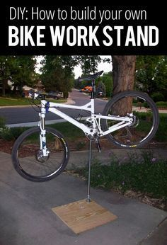 How to build a bike work stand