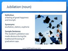 Word of the Day JUBILATION (noun)! Get free test prep vocabulary flashcards to help study for the SAT, ACT, or SSAT from www.SATPrepGroup.com