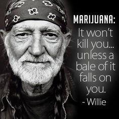 #WillieQuotes