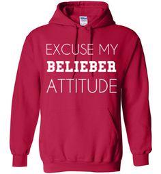 Excuse My Belieber Attitude Hoodie