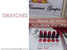A Ponernos Guapas: Swatches barra de labios Puro Mate The One