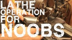 Ebook Free: metal lathe projects for beginners Lathe Operations, Metal Lathe Projects, Welding And Fabrication, Diy Shops, Cnc Machine, Being Used, Metal Working, Youtube, Manual