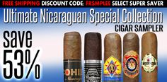 Unlimited Nicaraguan Cigar Sampler includes the Cohiba Nicaragua, CAO Colombia, CAO Flathead, Juan Lopez Seleccion No.1, and Baccarat. FREE Shipping when...