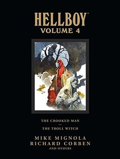 Hellboy Library Edition, Volume 4: The Crooked Man and The Troll Witch by Mike Mignola http://www.amazon.com/dp/1595826580/ref=cm_sw_r_pi_dp_Ysmjub0YYFAQC