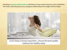 Importance of a Quality Mattress to Your Health Refresh Mattress, Healthy Sleep, Good Sleep, Best Relationship, Live Long, Best Memories, Blood Pressure, Relationships, Lose Weight