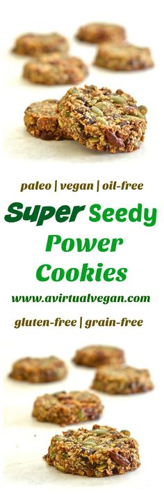 These Super Seedy Power Cookies are super seedy, super nutty & super healthy. They are naturally sweetened, vegan, paleo & grain-free. via vegan paleo dessert Paleo Vegan, Vegan Gluten Free, Vegan Recipes, Cooking Recipes, Paleo Diet, Keto, Vegan Sweets, Vegan Snacks, Healthy Snacks