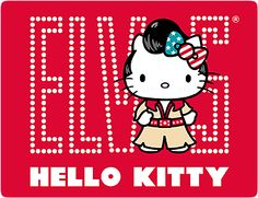 ELVIS - HELLO KITTY