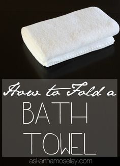 How to Fold Bath Towels - I have folded my towels this way for years. It makes them easier to store and also makes it easier to take out and hang from the linen…