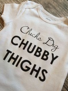 Chicks dig chubby thighs baby boy clothes by Twelve20Designs