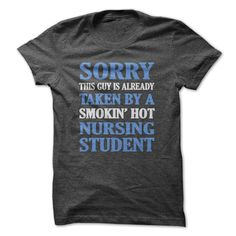 Taken By Nursing Student - #tshirt pillow #tshirt jeans. PURCHASE NOW => https://www.sunfrog.com/LifeStyle/Taken-By-Nursing-Student-29462898-Guys.html?68278