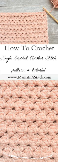 How To Crochet the Single Crochet Cluster Stitch via @MamaInAStitch