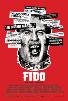 Fido - Rotten Tomatoes