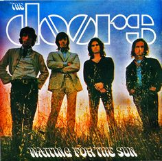 """The Doors """"Waiting for the Sun""""(1968) https://www.youtube.com/watch?v=OzO908I4htc"""