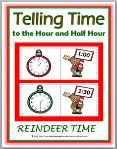 Telling Time to the Hour and Half Hour Matching Activity - Reindeer Theme (Color and B+W)