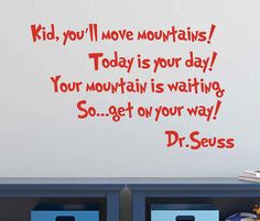 Dr. Seuss Wall Decal Kid You'll move by TannersCreekDesigns