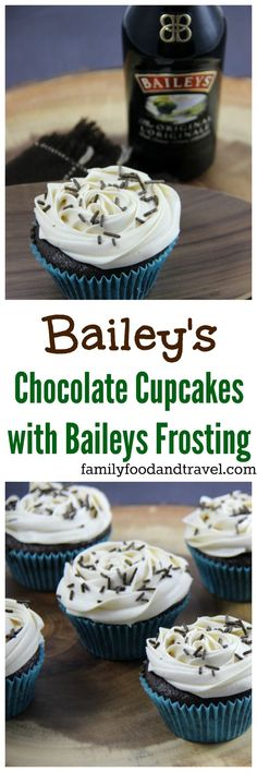 Baileys Chocolate Cupcakes with Baileys Buttercream Frosting - these cupcakes will entice all irish cream lovers. Just the right amount of flavour without being too sweet. Perfect any time of year!