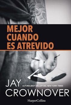 Mis Momentos De Relax. : Mejor cuando es atrevido de Jay Crownover.