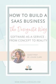 How to Build a SAAS Business From Concept to Reality (the Designsta Way) — Danielle Zeigler Energy Technology, Medical Technology, Cloud Infrastructure, Digital Marketing Strategy, Transportation Design, Business Opportunities, Software Development, Online Business, Concept