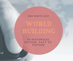 Worldbuilding in Historical Fiction: Fact versus Fiction - OWS Ink, LLC