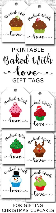 Printable Baked With Love Gift Tags For Gifting Christmas Cupcakes https://www.etsy.com/ca/listing/481030316/printable-baked-with-love-gift-tags