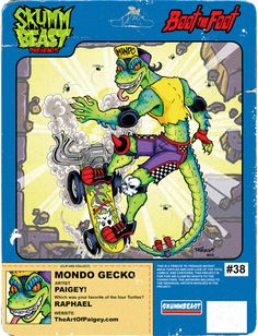 """""""BOOT THE FOOT"""" #38: PAIGEY! VS. """"MONDO GECKO""""! SKUMMBEAST: How would you describe your art style and what influences have helped shape that style? PAIGEY! (PAIGE PUMPHREY):My art style is a mish-mash of comic books, traditional cel animation, old school tattoos and retro pinup art. Big influences on my style include the movie Rock & Rule, 80s X-Men comics, racy men's magazines from the 50s-60s, subcultural fashion, music and whatever else catches my fancy. I'm constantly in the process…"""