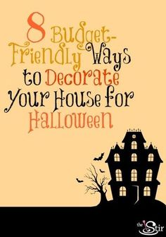 No need to shell out big bucks for Halloween decorations! These 8 Halloween decor ideas are awesome ... and cheap! http://thestir.cafemom.com/home_garden/127352/how_to_decorate_your_house